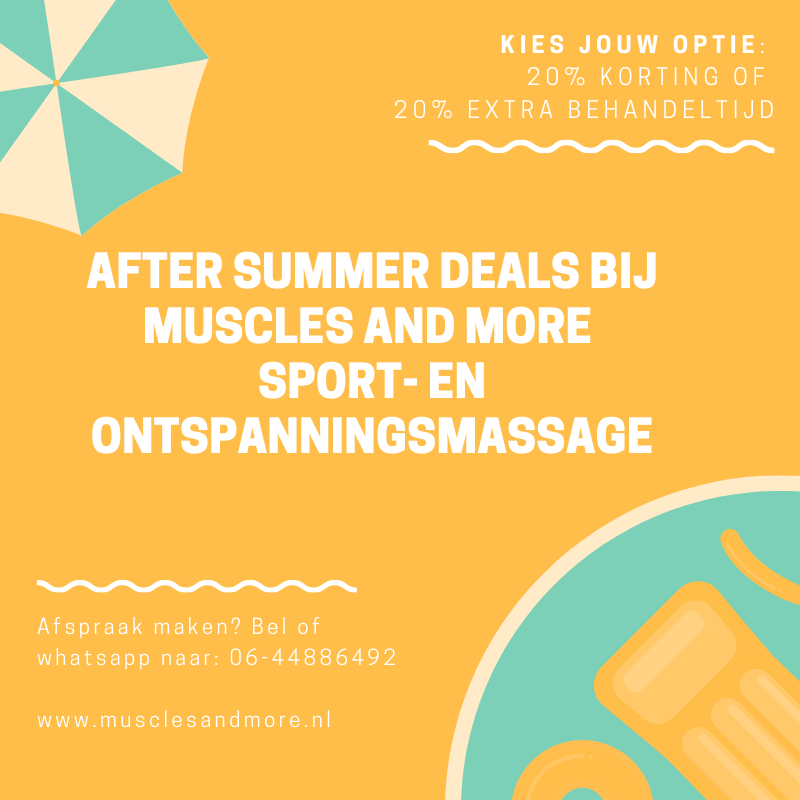 Met de after summer deals krijg je 20% korting op een massage of 20% extra behandeltijd. Jij kiest!